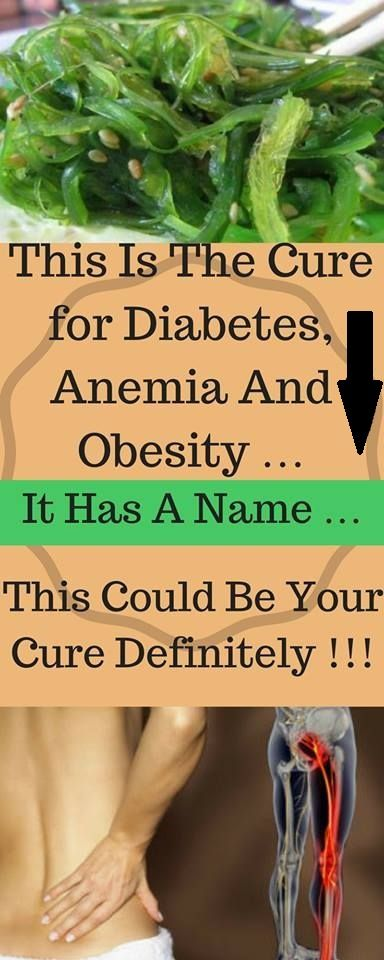 This Is The Cure for Diabetes, Anemia And Obesity … It Has A Name … This Could Be Your Cure Definitely !!!